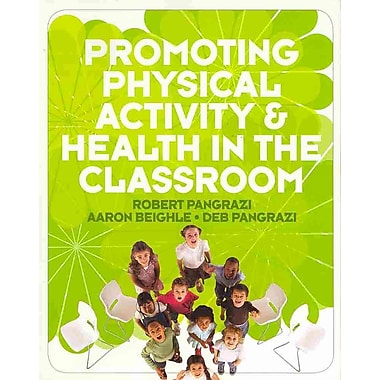 Pearson Promoting Physical Activity & Health in the Classroom Book