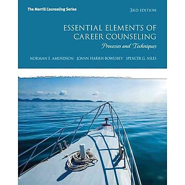 Pearson Essential Elements of Career Counseling: Processes and Techniques Book