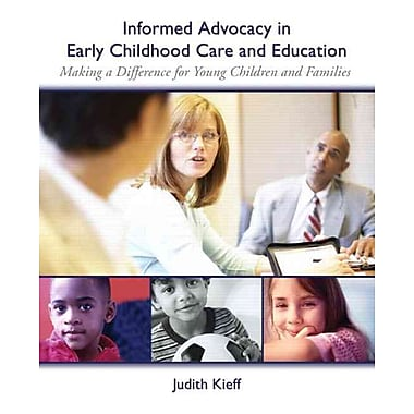 Pearson Informed Advocacy in Early Childhood Care and Education: Making a Difference... Book