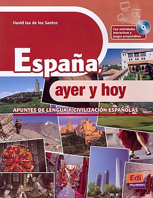 Editorial Edinumen Espa¤a, ayer y hoy/Spain, yesterday and today : Apuntes de la lengua y.. Book