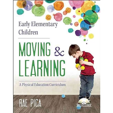 Consortium Book Sales & Distribution Early Elementary Children Moving And Learning Book