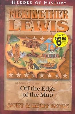 YWAM Publishing Heroes Of History: Meriwether Lewis Book