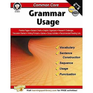 Carson Dellosa Common Core: Grammar Usage Resource Book, Grades 6 - 8