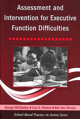 Taylor & Francis Assessment and Intervention for Executive Function Difficulties Book