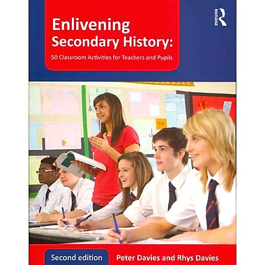Taylor & Francis Enlivening Secondary History Paperback Book