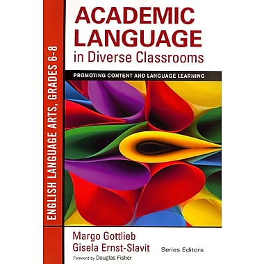 Corwin Academic Language in Diverse Classrooms: English Language.. Paperback Book, Grades 6 - 8
