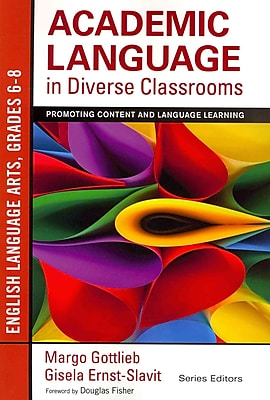 Corwin Academic Language in Diverse Classrooms: English Language.. Paperback Book, Grades 6 - 8