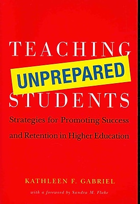 Stylus Publishing Teaching Unprepared Students Book