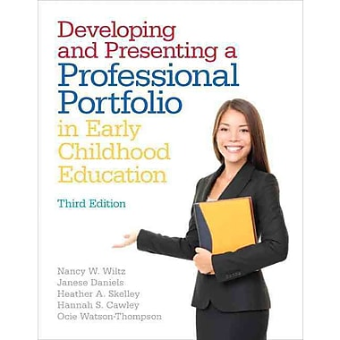 Pearson Developing and Presenting a Professional Portfolio in Early Childhood Education Book