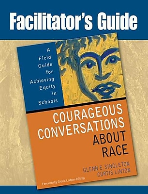 Corwin Facilitator's Guide to Courageous Conversations About Race Book
