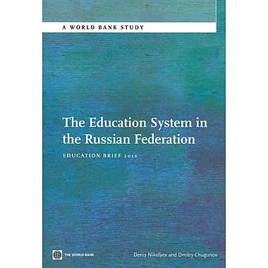 World Bank The Education System in the Russian Federation Book