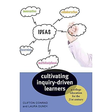 Johns Hopkins University Press Cultivating Inquiry-Driven Learners Paperback Book