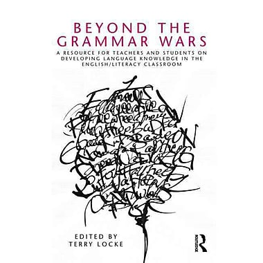 Taylor & Francis Beyond the Grammar Wars Book