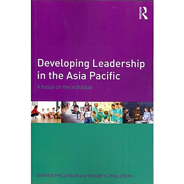 Taylor & Francis Developing Leadership in the Asia Pacific Book