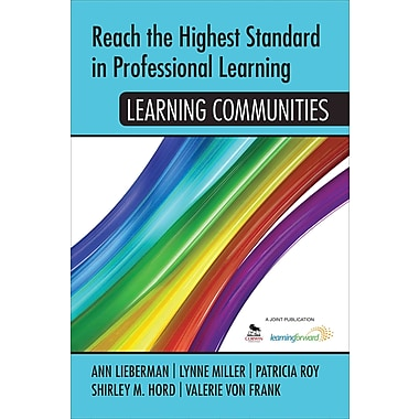 Corwin Reach the Highest Standard in Professional Learning: Learning Communities Book