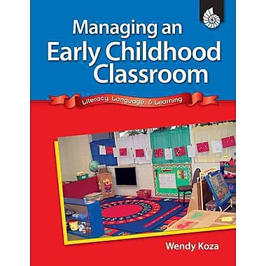 Shell Education Managing An Early Childhood Classroom Book, Grades PreK - K