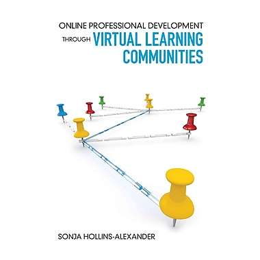 Corwin Online Professional Development Through Virtual Learning Communities Book