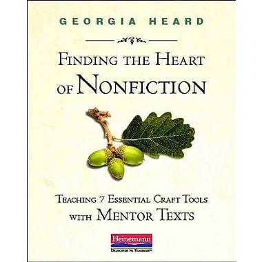 Heinemann Finding the Heart of Nonfiction Book