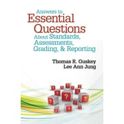 Corwin Press Answers to Essential Questions About Standards, Assessments, Grading, & Reporting Book