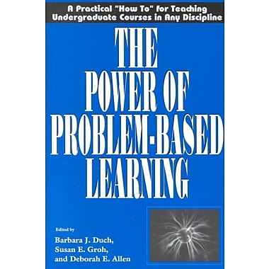 Stylus Publishing The Power Of Problem-Based Learning Book