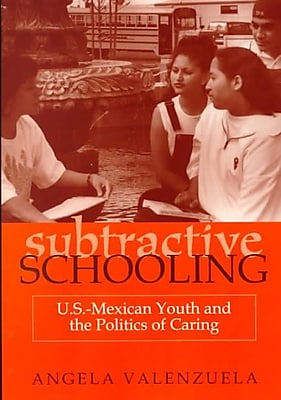 SUNY Press Subtractive Schooling Paperback Book