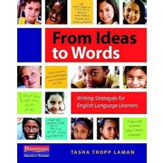 Heinemann From Ideas to Words: Writing Strategies for English Language Learners Paperback Book