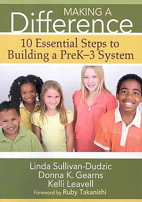 Corwin Making a Difference: 10 Essential Steps to Building a PreK-3 System Book