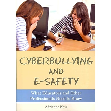 Jessica Kingsley Publishers Cyberbullying and E-safety: What Educators and... Book