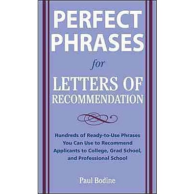 McGraw-Hill Education Perfect Phrases for Letters of Recommendation Book