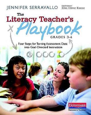 Heinemann The Literacy Teacher's Playbook, Grades 3 - 6
