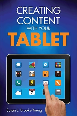 Corwin Creating Content With Your Tablet Book, 1st Edition