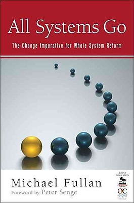 Corwin All Systems Go: The Change Imperative for Whole System Reform Book