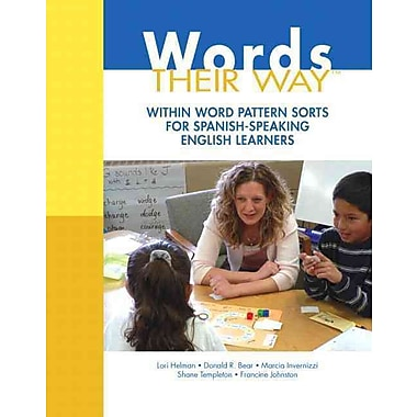 Pearson Words Their Way: Within Word Pattern Sorts for Spanish-Speaking English Learners Book