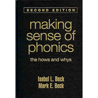 Guilford Press Making Sense of Phonics: The Hows and Whys Hardback Book