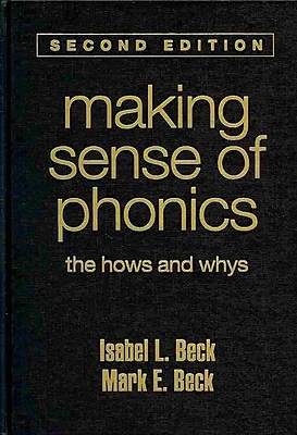Guilford Press Making Sense of Phonics: The Hows and Whys Hardback Book