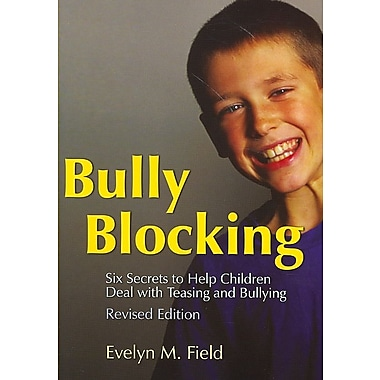 Jessica Kingsley Publishers Bully Blocking: Six Secrets to Help Children Deal with Teasing.. Book