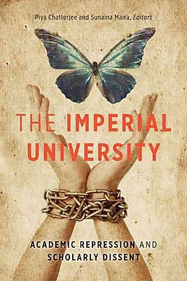 University of Minnesota Press The Imperial University: Academic Repression and Scholarly Di.. Book