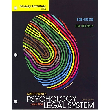 Cengage Learning® Wrightsman's Psychology and the Legal System Loose Leaf Book
