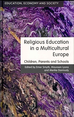 Palgrave Macmillan Religious Education in a Multicultural Europe Book