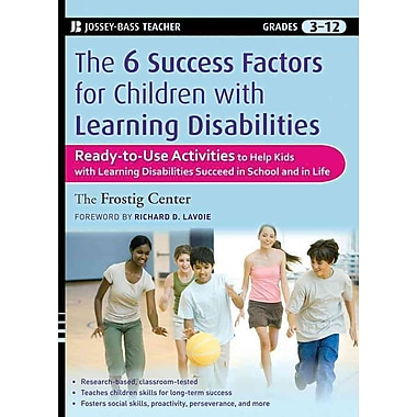 John Wiley & Sons The Six Success Factors for Children with Learning Disabilities Book