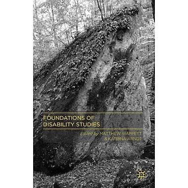 Palgrave Macmillan Foundations of Disability Studies Book