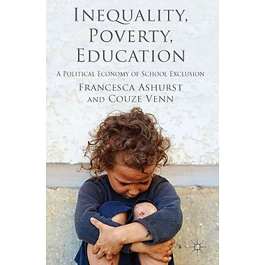 Palgrave Macmillan Inequality, Poverty, Education Book
