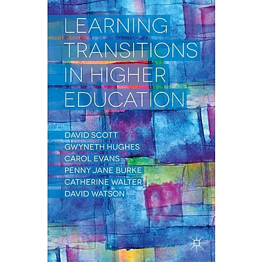 Palgrave Macmillan Learning Transitions in Higher Education Book