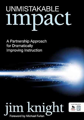 Corwin Unmistakable Impact: A Partnership Approach for Dramatically Improving Instruction Book