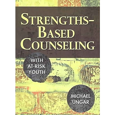 Corwin Press Strengths-Based Counseling With At-Risk Youth Book