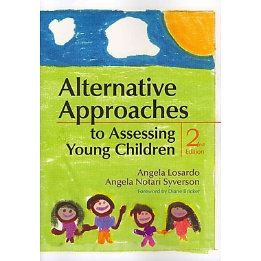 Brookes Publishing Co Alternative Approaches to Assessing Young Children Book