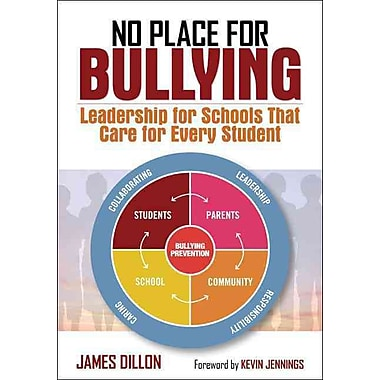 Corwin No Place for Bullying: Leadership for Schools That Care for Every Student Book