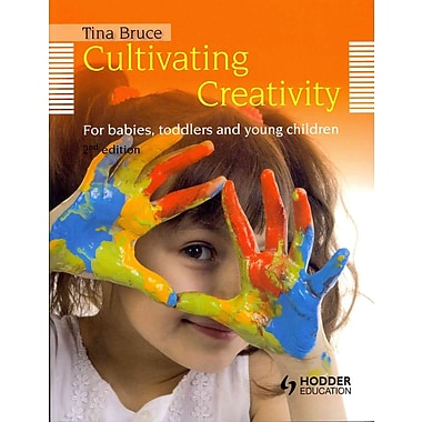 Oxford University Press Cultivating Creativity: For Babies, Toddlers and Young Children Book