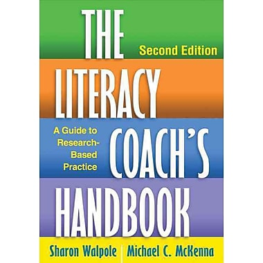 Guilford Press The Literacy Coach's Handbook: A Guide to Research-Based Practice Book