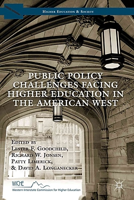 Palgrave Macmillan Public Policy Challenges Facing Higher Education in the American West Book